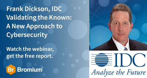 Frank Dickson IDC Researcher Webinar Validating the Know: A Different Approach to Security