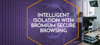 Intelligent-isolation-Bromium-Secure-Browsing