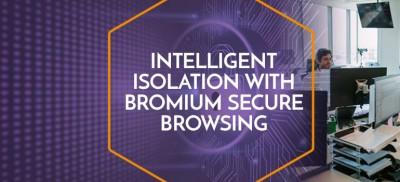 Intelligent-isolation-Bromium-Secure-Browsing