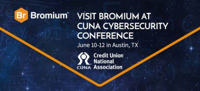 Bromium at CUNA Cybersecurity Conference June 10 2019