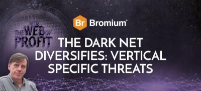 Bromium Dark Net Vertical Specific Threats