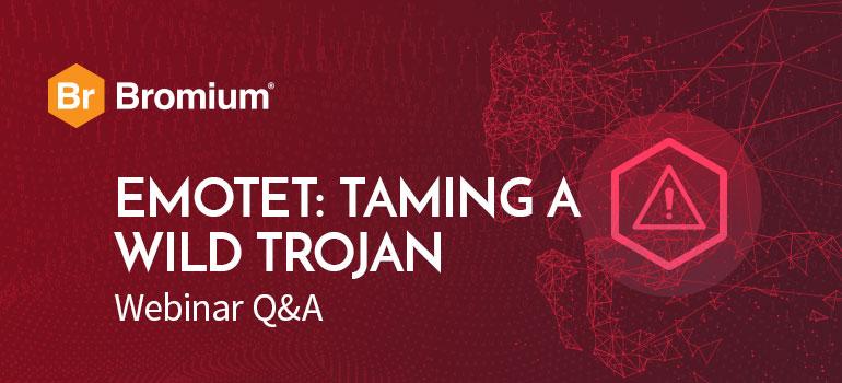 Bromium Emotet Webinar Q&A Blog Image
